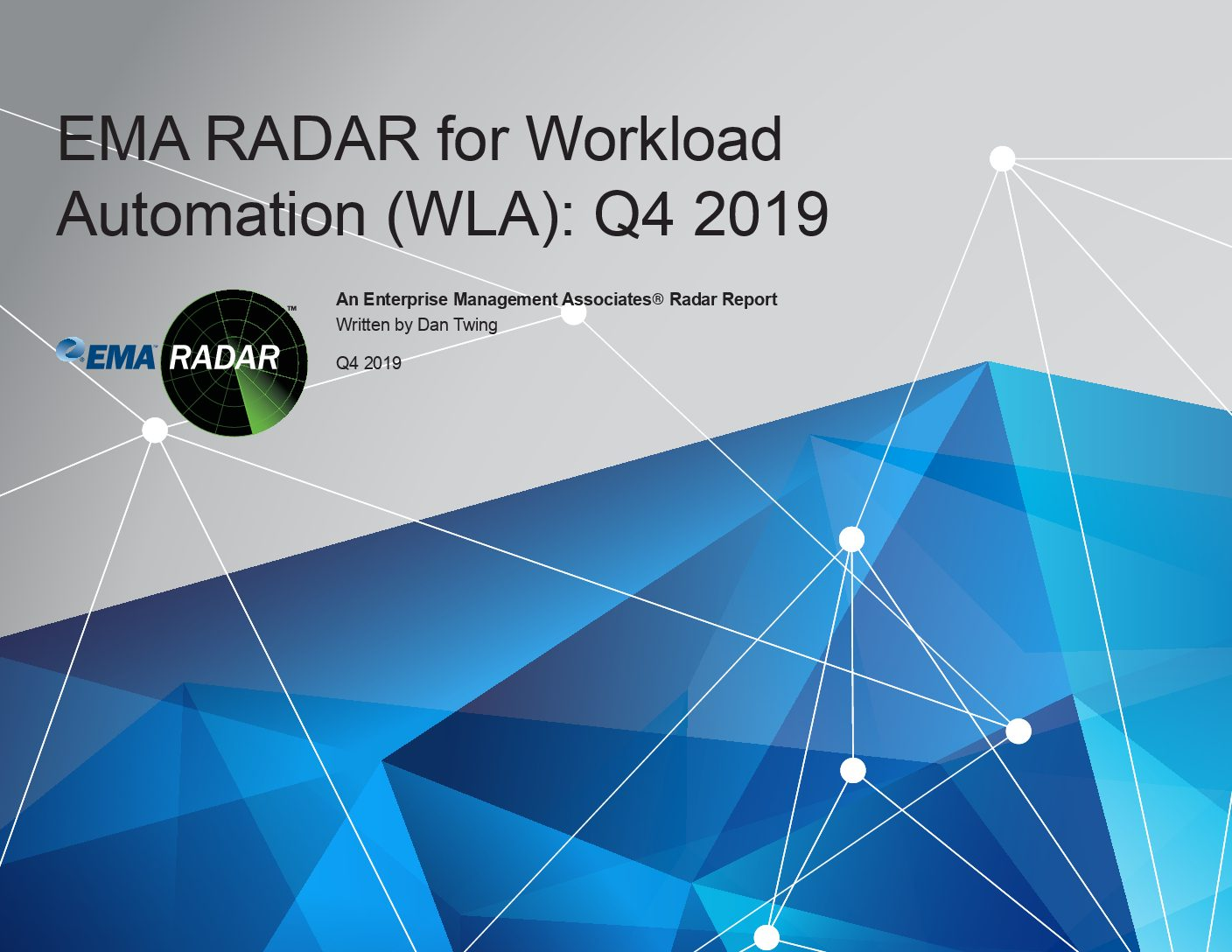 EMA RADAR for Workload Automation (WLA): Q4 2019